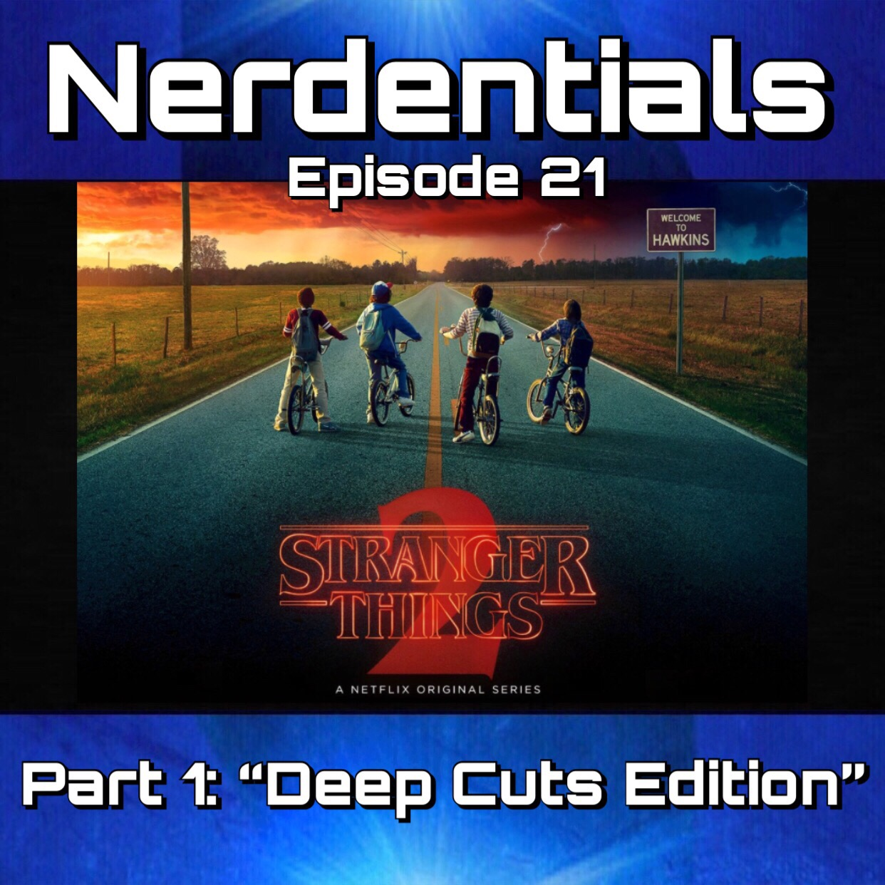 - Welcome to Nerdentials! Your weekly dose of the Nerdy essentials! This week your Nerds dive long and hard into a Deep-Cuts edition of the love letter to the 80's and one of our favorite shows of 2017! First the spoiler free Review! Then full episode dissection! sit back and enjoy part 1! Part 2 is just around the corner!