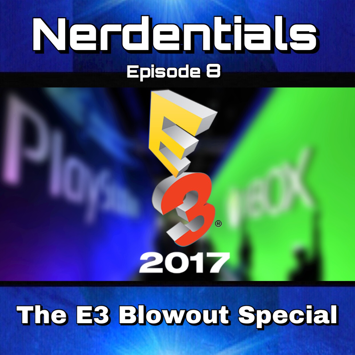 - This week, the nerds blast your ears with a list of everything that went down at one of the biggest game developers conventions, E3! The Electronic Entertainment Expo! Sit back and join the hype!