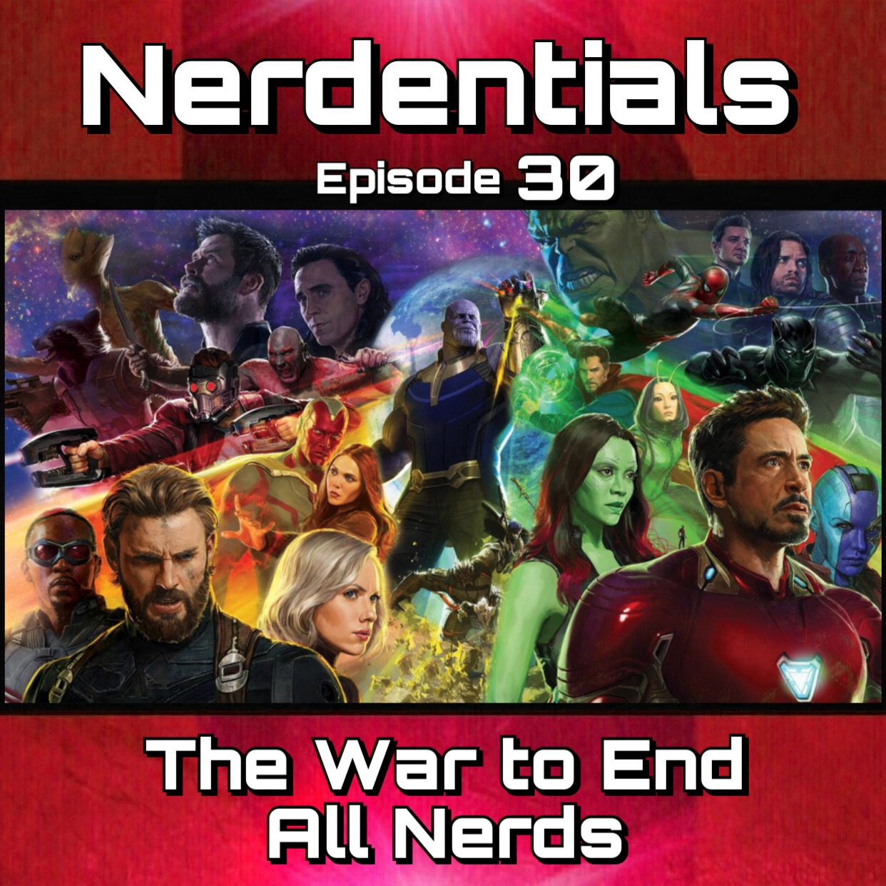 - Welcome to Nerdentials! Your weekly dose of the nerdy essentials. Covering Film, TV, Video Games and Comics. This week your 4 nerds, Joe, Matt, Nick and Lynn dive deep into all they know on the up coming Marvel movie Avengers: Infinity War! WARNING!!! possible spoilers revealed through movie trailers, news, fan theories and speculation! You have been warned!