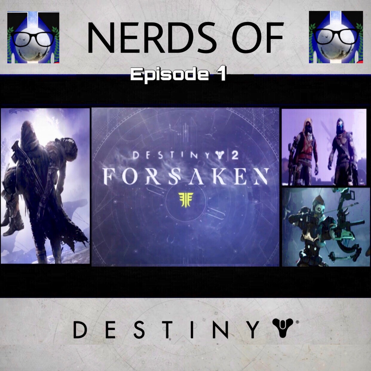 - Welcome Guardians to the Nerds of Destiny Podcast! The Show that dives deep into every essential part of you addiction! or, you know...the Game Destiny! This is the pilot episode for our new Destiny podcast and this week we dive into the reveal stream about the upcoming Fall expansion, Forsaken!