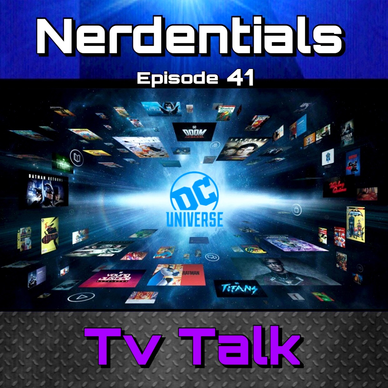 - Welcome to Nerdentials! Your weekly dose of the nerdy essentials. Covering Film, TV, Video Games and Comics.This week your Hosts Joe, Matt and Nick discuss the upcoming streaming service being released by DC known as DC Universe. Then we discuss the new Original series Titans being produced exclusively for said service.
