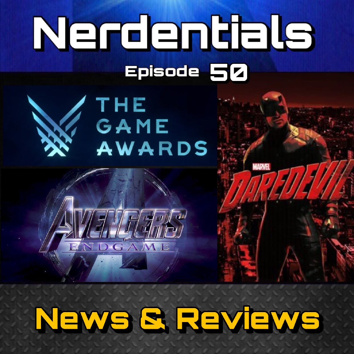 - Welcome to Nerdentials! Your weekly dose of the nerdy essentials. Covering Film, TV, Video Games and Comics.This Week Nerds its a variety of news for our 50th Episode! Your Hosts Joe, Matt, Nick and Lynn kick things off with a little Video Game Awards Chatter. We discuss our feelings on Game of the Year.Then we cut over to some TV news with a lively discussion on why Netflix is slowly axing their Marvel Original Shows, most recently cancelling Daredevil...