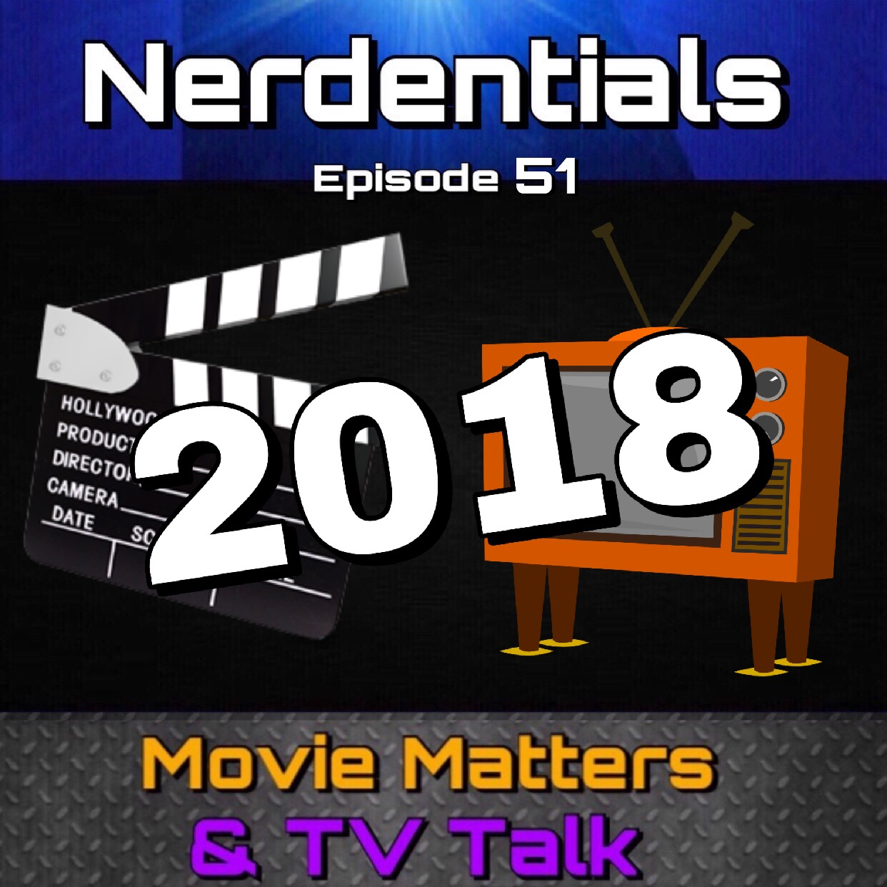 - Welcome to Nerdentials! Your weekly dose of the nerdy essentials. Covering Film, TV, Video Games and Comics.This Week Nerds your hosts, Joe, Matt, Nick and Lynn go over their top 3 picks for TV and MOVIES from 2018! It's Our Year in Review!