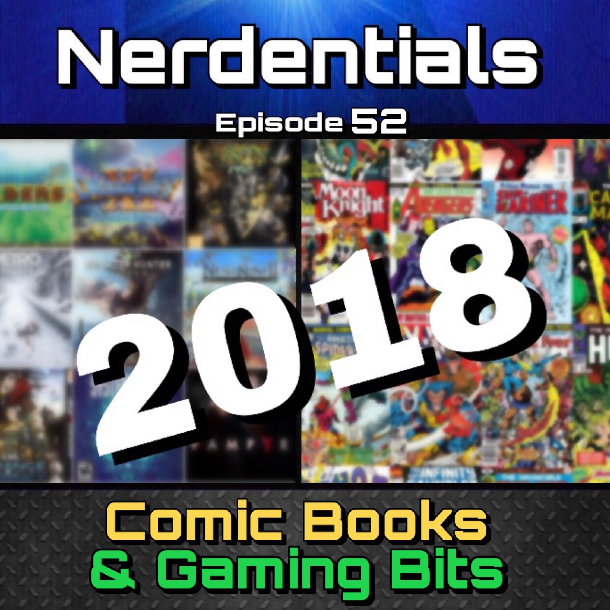 - Welcome to Nerdentials! Your weekly dose of the nerdy essentials. Covering Film, TV, Video Games and Comics.This Week Nerds your hosts, Joe, Nick and Lynn go over their top picks for Comic Books and Video Games from 2018! It's Our Year in Review, Part 2!