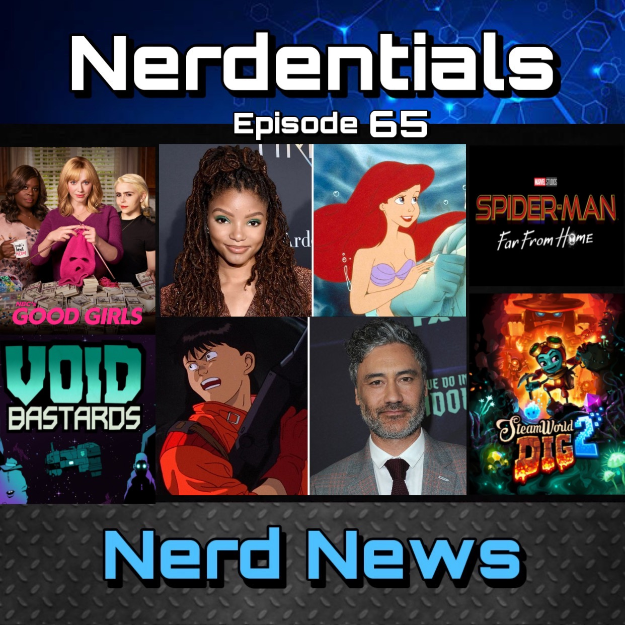 - Welcome to Nerdentials! Your weekly dose of the nerdy essentials. Covering Film, TV, Video Games and Comics.This week your Nerd hosts, Joe and Lynn kick off things with some hot nerd news! We go over our feelings on the casting for Disney's Live action adaptation.We cover Spider-Man: Far From Home's record box office numbers. Lynn gives some scoops on the new Bill and Ted film and topping Movie matters off, we discuss Taika Waititi's pursuit for an all Japanese Cast for the Akira Live action film.In TV Talk Joe reviews Good Girls and...thats about it.Then the boys finish off with Gaming Bits and review a few titles, like, Steamworld Dig 2, Detroit Become Human and Void Bastards.