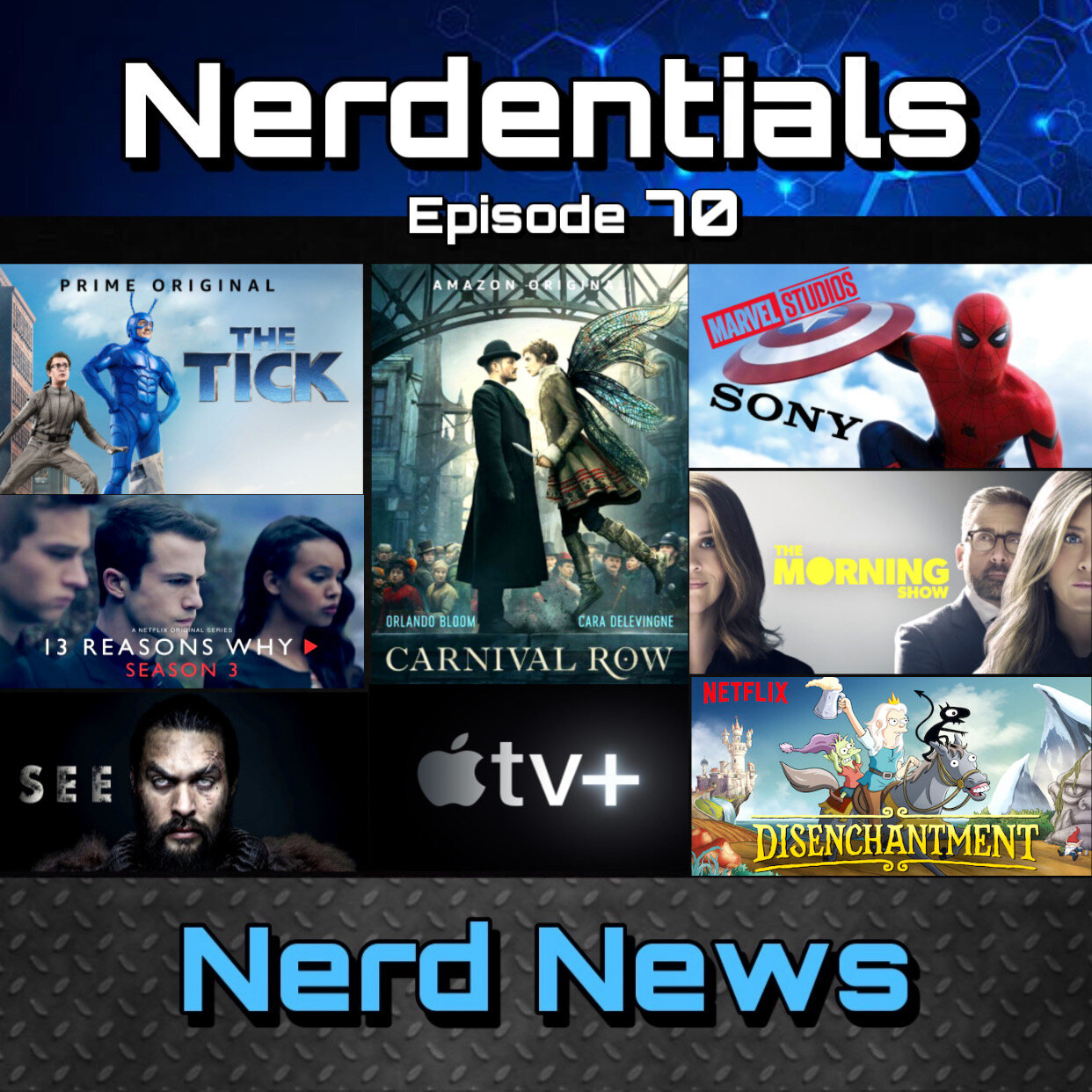 - Welcome to Nerdentials! Your weekly dose of the nerdy essentials. Covering Film, TV, Video Games and Comics.This week your fellow nerds Joe, Matt, Nick and Lynn cover Kick things off with some debate and discussion over Spider-Man returning to the MCU!Then we breakdown every upcoming release and details regarding Apple's new streaming service Apple TV+After that its time for This Week in Review....Joe, Matt and Nick give you our thoughts and feelings on Season 3 of the Netflix Original series, !3 Reasons Why.Nick runs down his review of Netflix's Disenchantment....followed by Joe's Review of another Netflix Original Series, Unbelievable.Rounding out the show Nick and Joe dive in and review 2 Amazon Prim original series. Seasons 1 and 2 of The Tick...then the New high fanstasy adventure, Carnival Row.