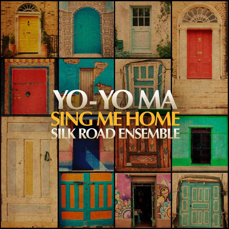 Sing Me Home | Silk Road Ensemble