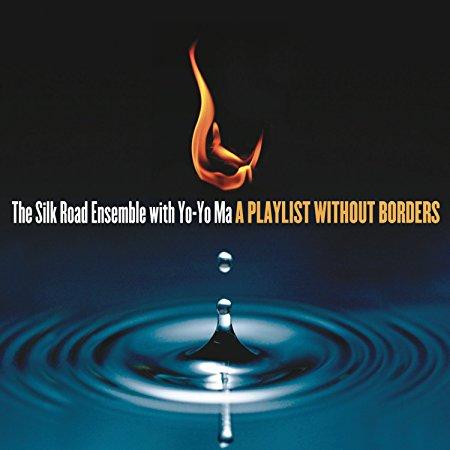 A Playlist Without Borders - The Silk Road Ensemble with Yo-Yo Ma