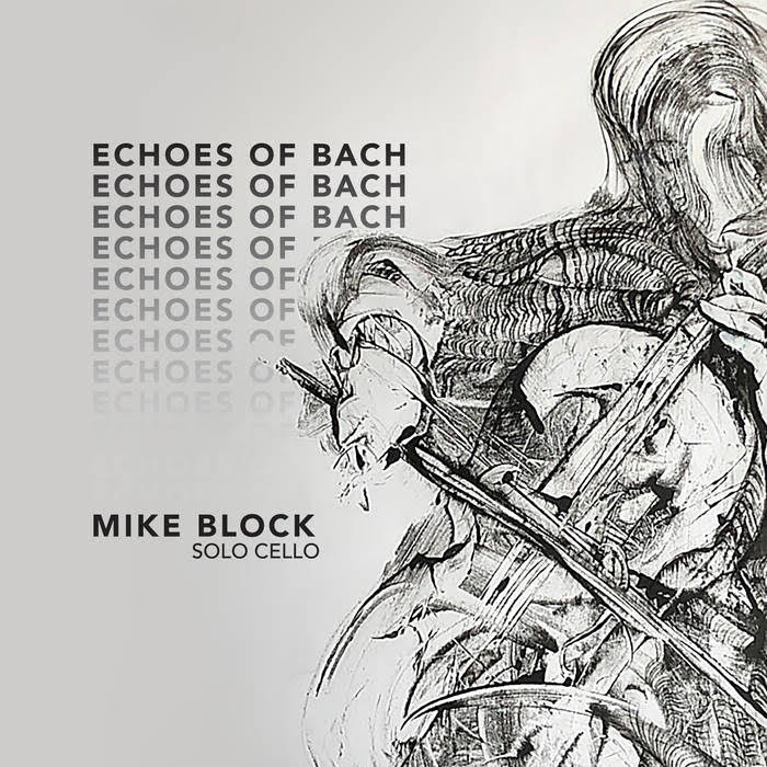 Echoes of Bach | Mike Block