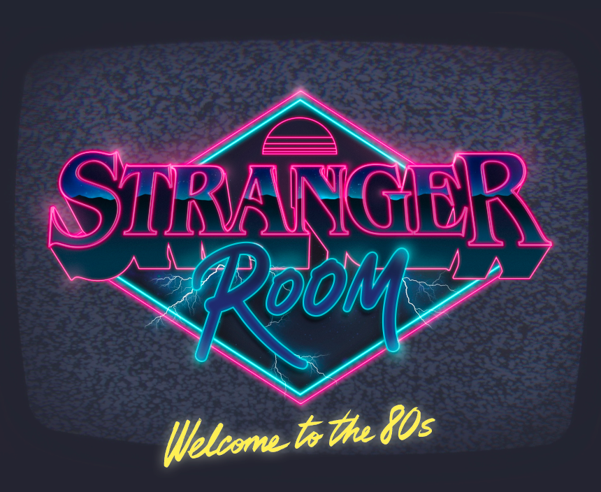 STRANGER ROOM - GO BACK TO THE 80´S IN THIS RETRO ADVENTURE!ARCADE GAMES, VHS, SPECTRUM AND DUNGEONS & DRAGONS!IN THIS ADVENTURE YOU HAVE 60 MINUTES TO GO BACK TO THE 80´S AND SOLVE THE MISTERY BEHIND THE DISAPPEARANCE OF FIVE CHILDREN.WHATEVER YOU DO, DON'T GET STUCK IN THE UPSIDE DOWN...(2 TO 6 PLAYERS)