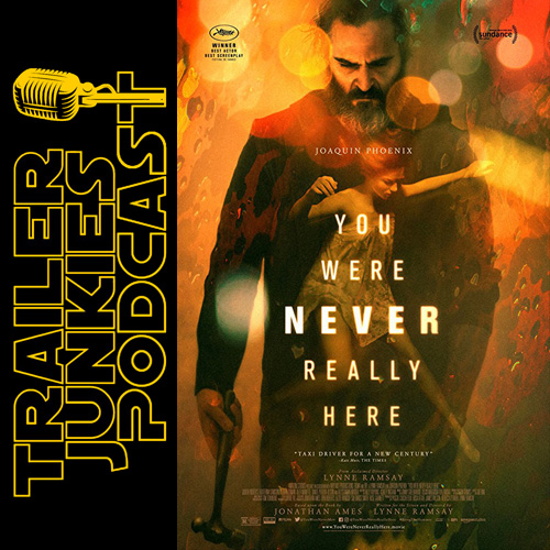 TJPodcast You Were Never Really Here.jpg