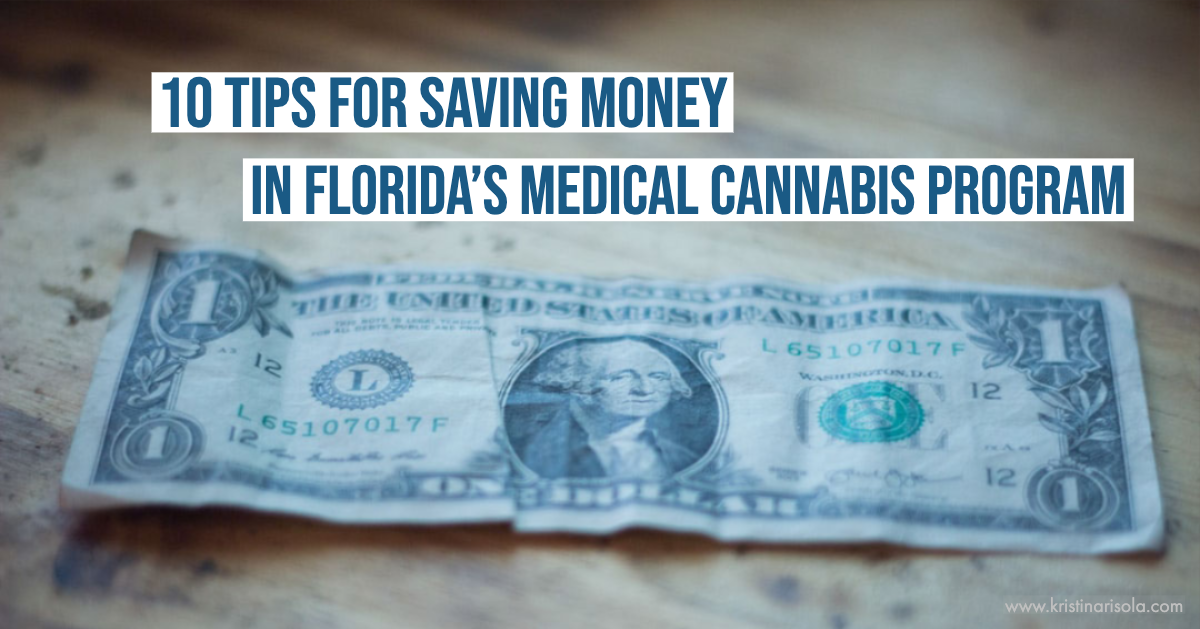 10 TIPS FOR SAVING MONEY IN FLORIDAS MEDICAL CANNABIS PROGRAM.png