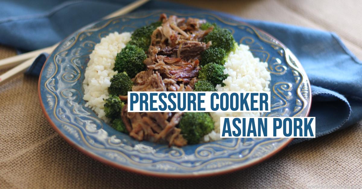 Pressure Cooker Asian Pork.png
