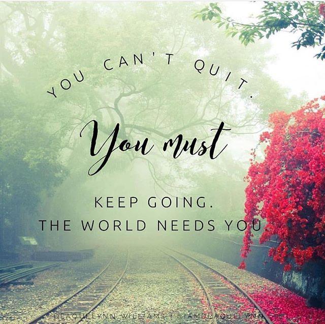 Can't quit! Won't quit!