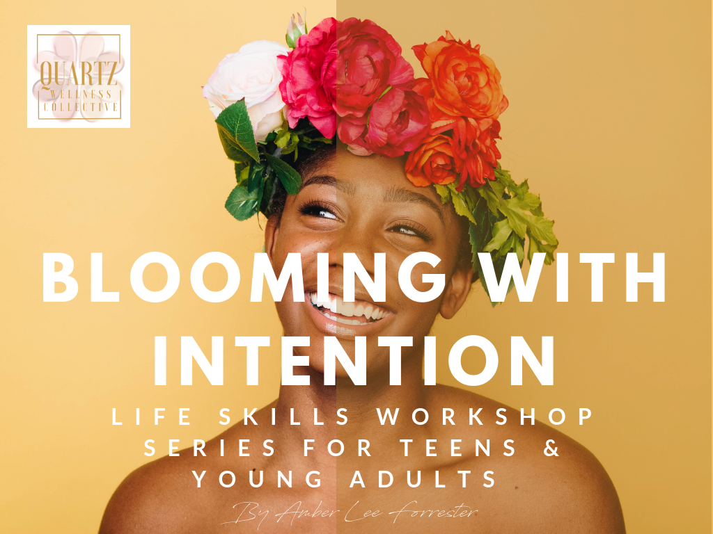 Blooming with Intention workshop for teens and young adults.png