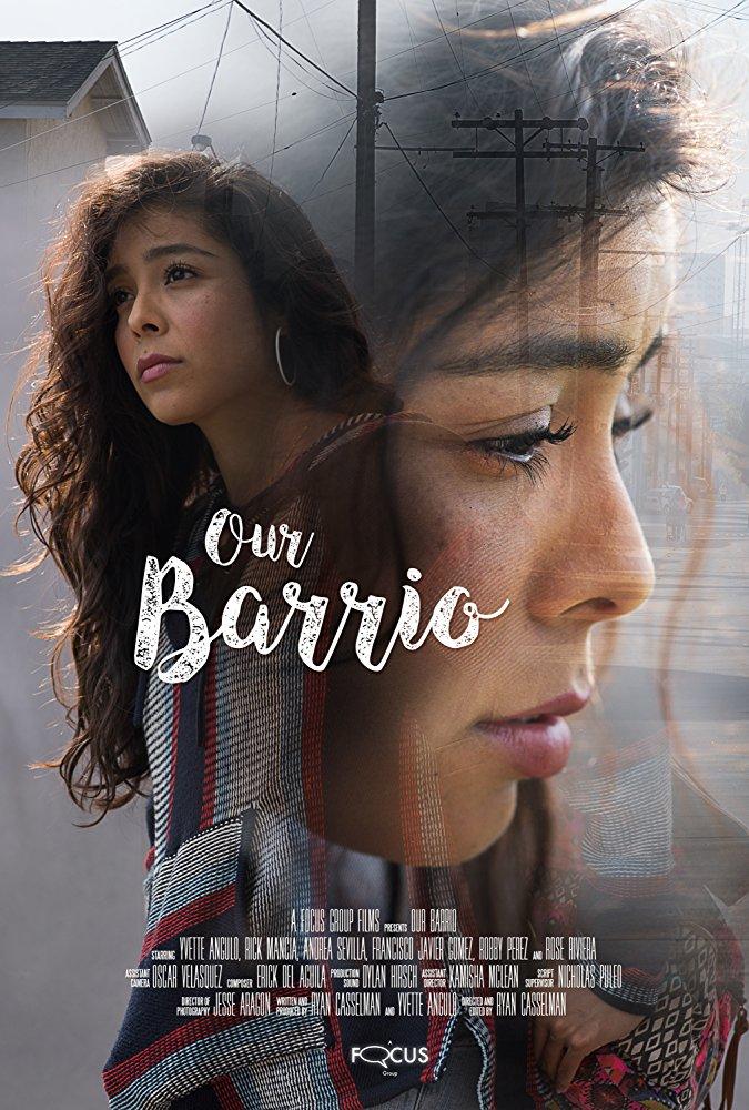 Our Barrio    Filmmaker:Ryan Casselman   View More →