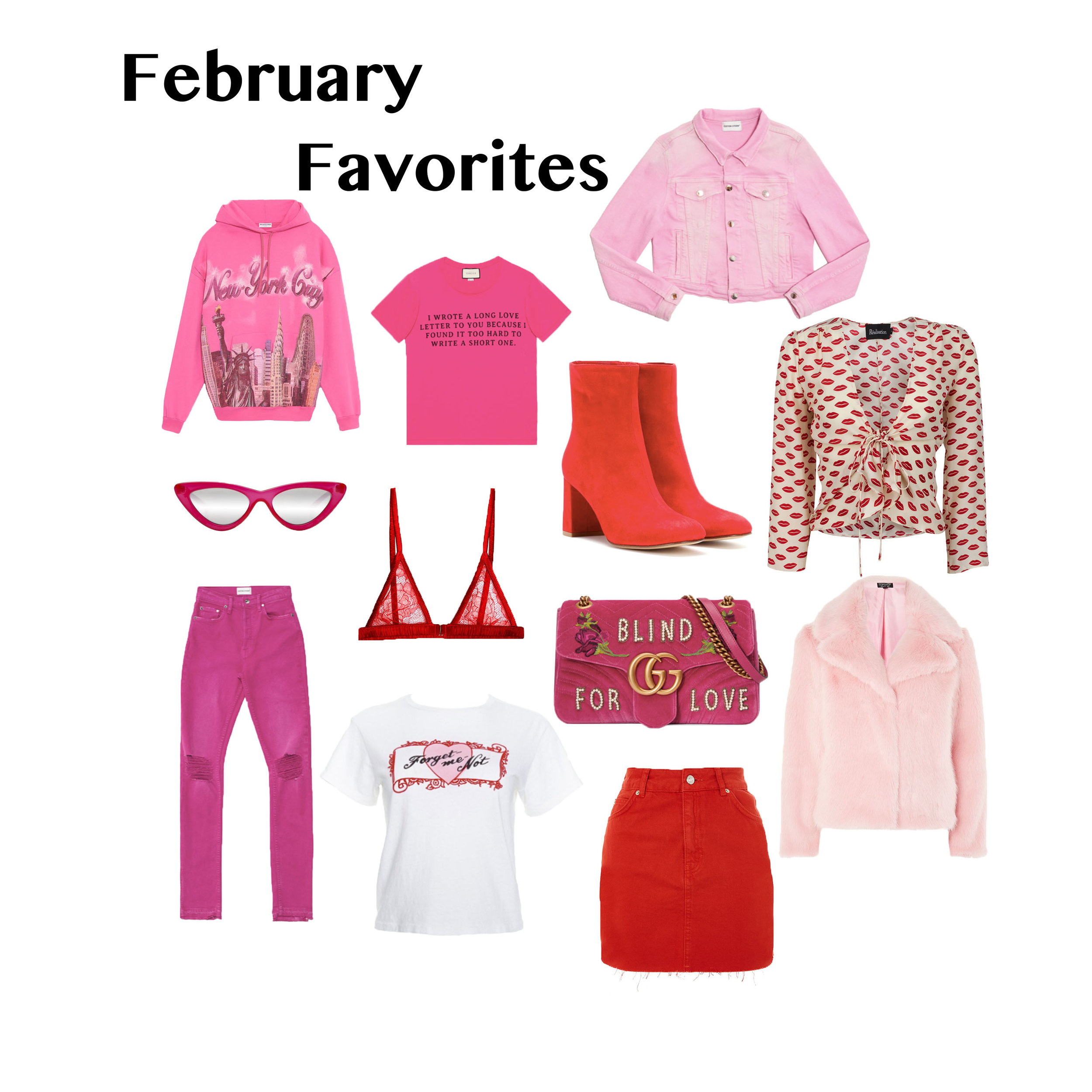 """Here are my favorites for February:  1.  Balenciaga """"New York City"""" Sweatshirt - the perfect statement hoodie to dress up or down  2.  Gucci """"Love Letter"""" T-Shirt - an everyday tee with a super cute saying  3.  Cotton Citizen """"Crop Denim Jacket"""" - one of my favorite pieces of the new colored denim collection from Cotton Citizen  4.  Le Specs x Adam Selman """"The Last Lolita"""" Sunglasses - some of the hottest sunglasses of the season in an unexpected color  5.  Fleur du Mal """"Rose Lace Triangle Bra"""" - these bralettes are so comfortable, and the red lace is perfect for v-day  6.  Maryam Nassir Zadeh """"Agnes Ankle Boots"""" - red ankle boots are a must this season, and these particular ones are on major sale  7.  Realisation Par """"Bianca Top"""" - a really unique style in the cutest print  8.  Cotton Citizen """"High Split Jeans"""" - these jeans are so flattering and in the coolest color  9.  Re/done """"Forget Me Not Tee"""" - these tees are in constant rotation in my wardrobe, and this brand new graphic came just in time for v-day  10.  Gucci """"GG Marmont Bag"""" - the prettiest version of a timeless style  11.  Topshop """"Moto Denim Skirt"""" - the newest color addition to my many denim skirts  12.  Topshop """"Camilla Luxe Faux Fur Jacket"""" - 2 of my favorite things (fur and pink) combined make this jacket irresistable    Find everything in my closet! Xx"""