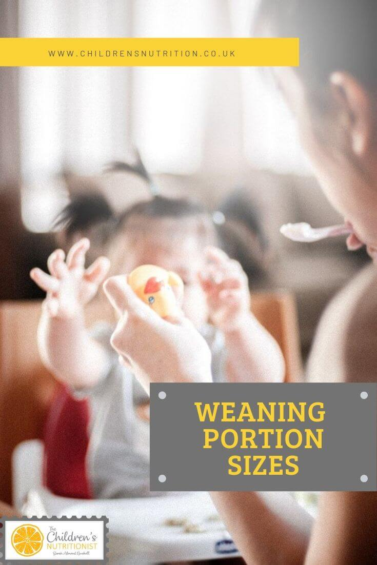 Weaning portion sizes by Sarah Almond Bushell - the Children's Nutritionist