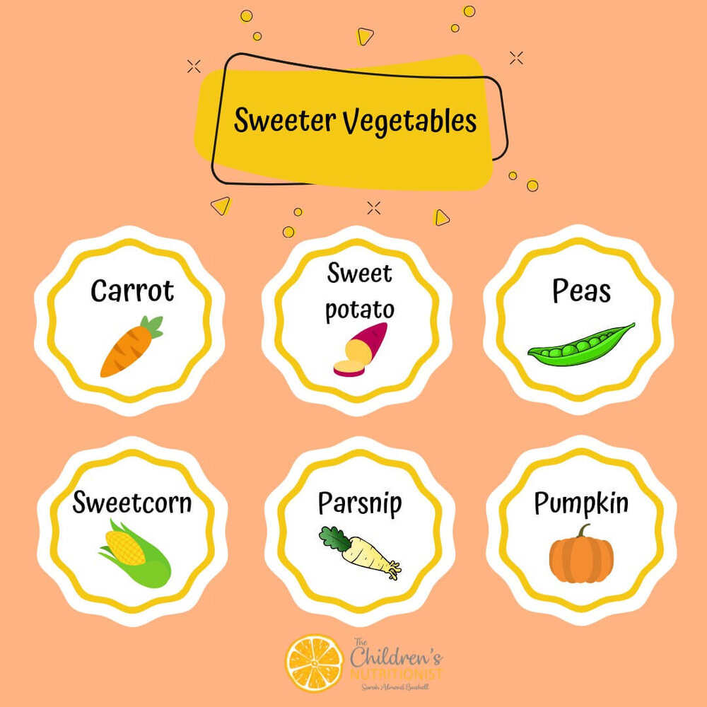 Sweeter veggies for first food babies by Sarah Almond Bushell - the Children's Nutritionist