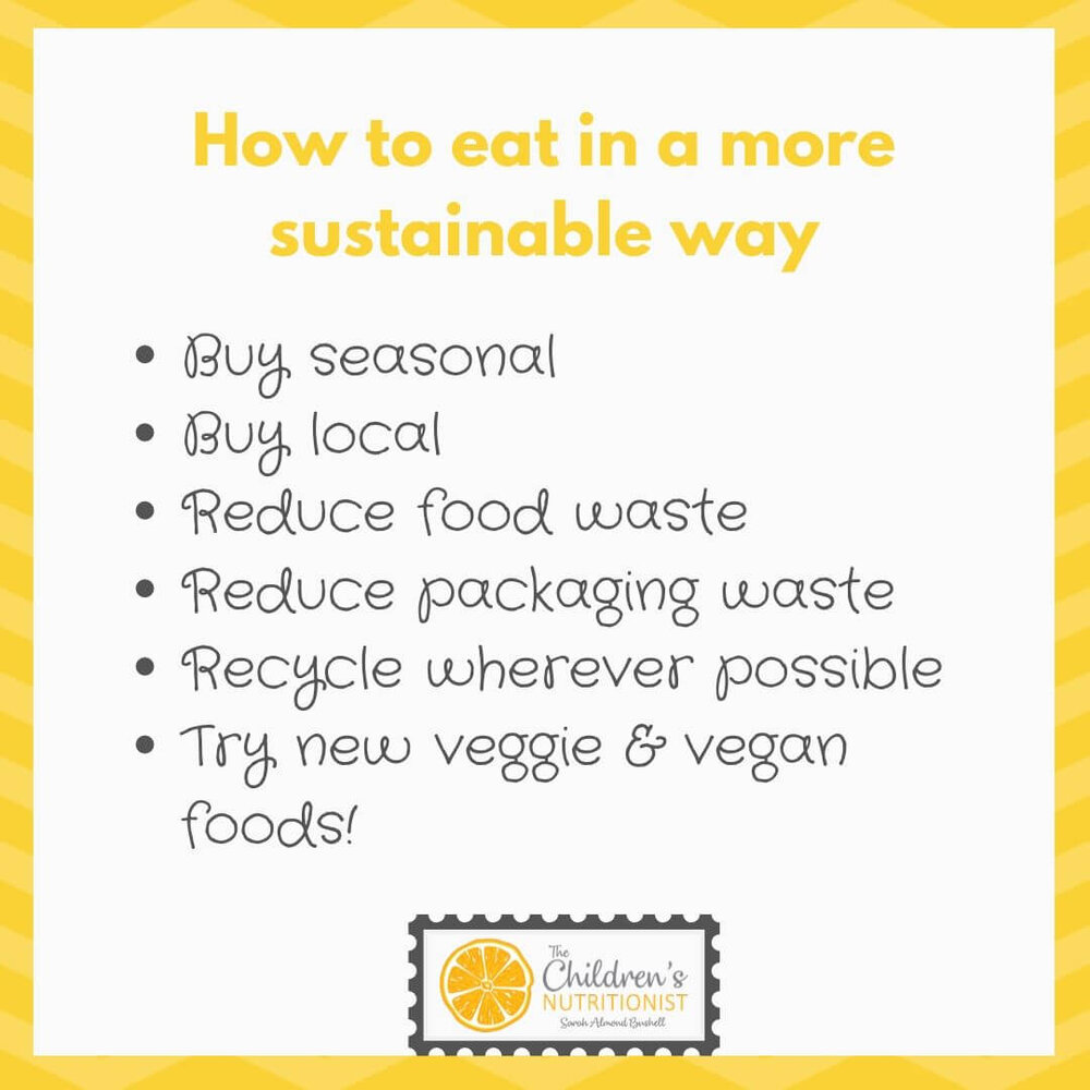 How to Eat in a more sustainable way by Sarah Almond Bushell - the Children's Nutritionist