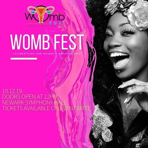 Womb Fest Workshop and Expo happening Sat Oct 12 from 12- 6p at Newark Symphony Hall. Price ranges from $15 - 50. Women's wellness expo. A day for sisterhood and bonding. Over 20 vendors in categories of women entrepreneurs, childbirth business, organizations, and awareness, and fitness and nutrition. #njbirthworkers #njbirthworker