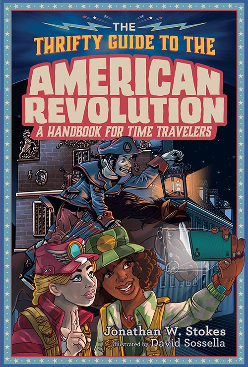 thrifty guide to american revolution, jonathan w. stokes, book