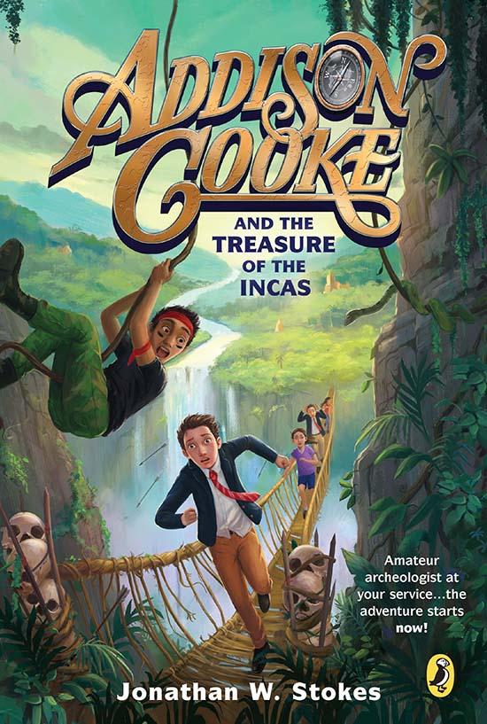 addison cooke, treasure of incas, jonathan w. stokes, book