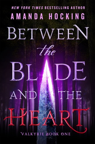 Between the Blade and the Heart by Amanda Hocking.jpg
