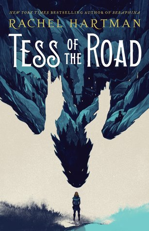 Title: Tess of the Road  Author: Rachel Hartman  Publisher: Random House Books  Publish Date: February 27, 2018  Genre(s): YA, Fantasy, Adventure, Coming of Age, Medieval