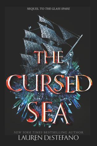 The Cursed Sea (The Glass Spare #2) by Lauren DeStefano // TBR ALERT --- RELEASE DATE: December 18, 2018