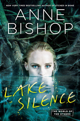 Lake Silence (The Others #6) by Anne Bishop