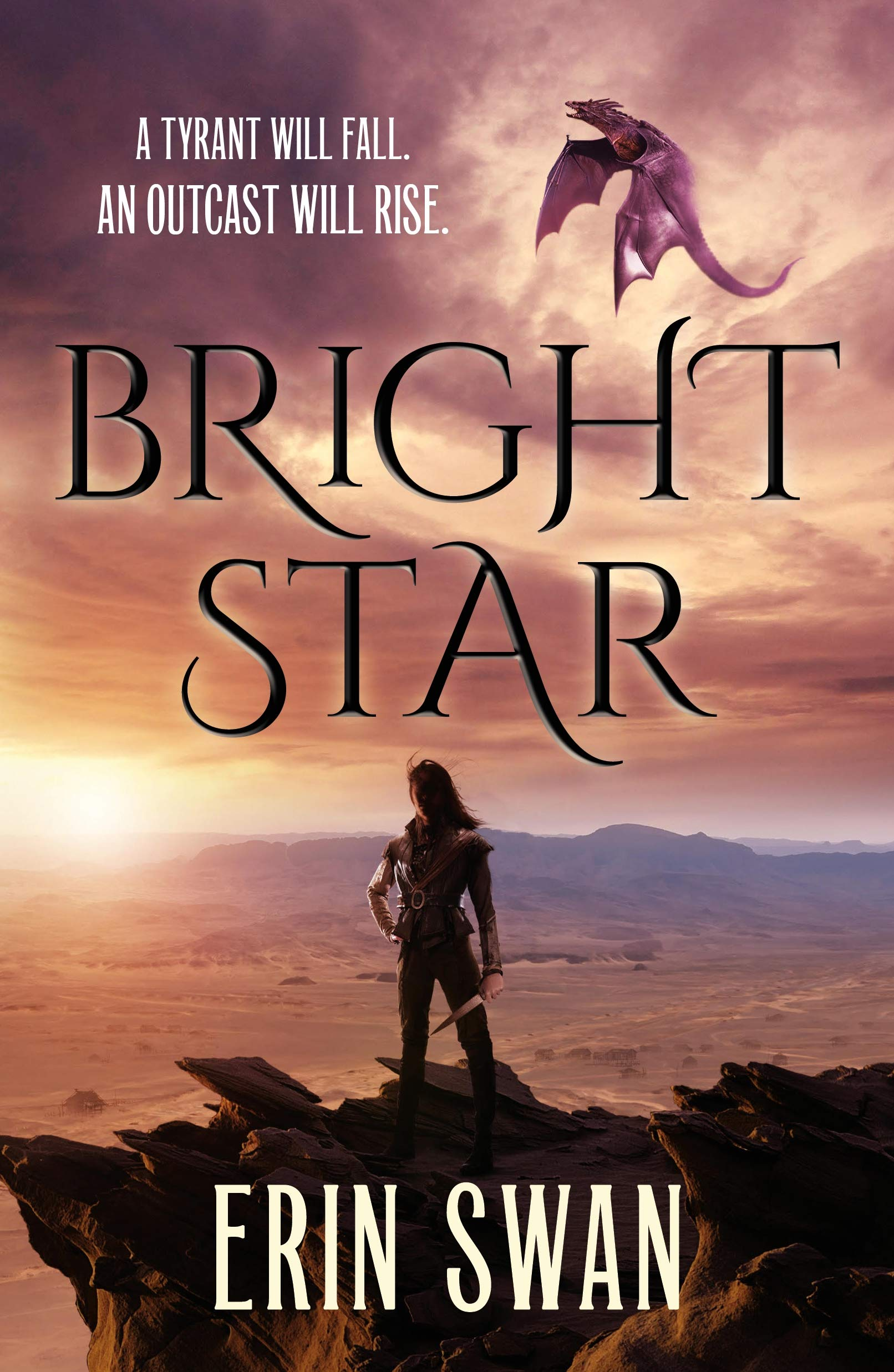 Title:  Bright Star , Author: Erin Swan, Publisher: Tor Teen, Publish Date: August 13, 2019; Genres + Tags: YA, Fantasy, Romance, YA Fantasy Romance, Dragons