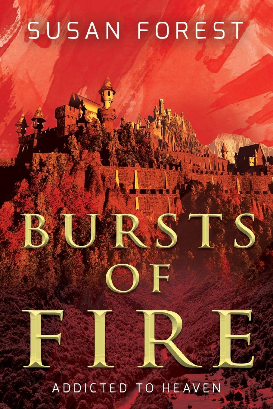 Title:  Bursts of Fire (Addicted to Heaven #1) , Author: Susan Forest, Publisher: Laksa Media Groups Inc., Publish Date: August 6, 2019; Genres + Tags: YA, Fantasy, Epic Fantasy, YA Epic Fantasy, Assassin, Magic, Rebellion