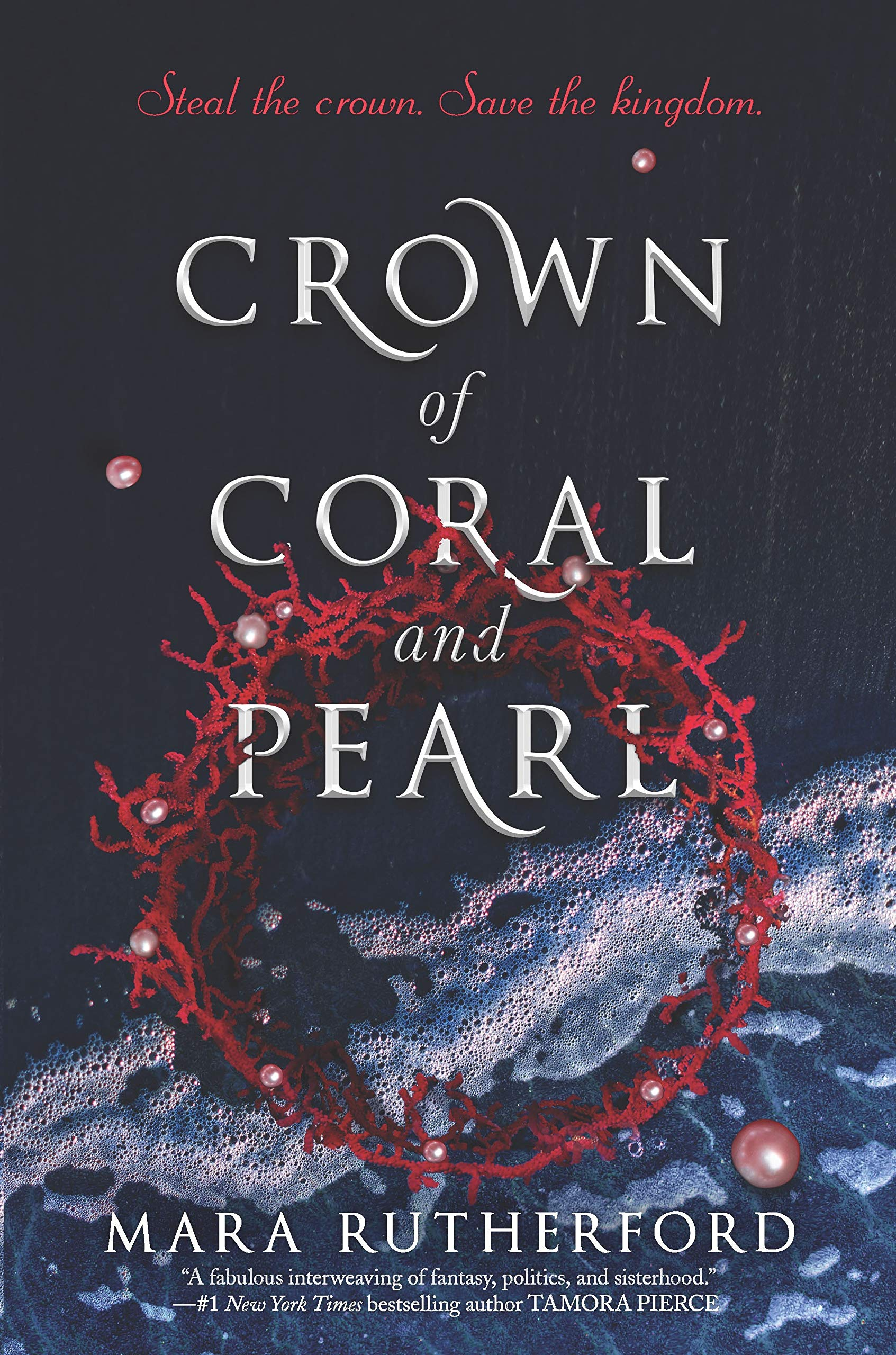 Title:  Crown of Coral and Pearl #1 , Author: Mara Rutherford, Publisher: Inkyard Press, Publish Date: August 27, 2019; Genres + Tags: YA, Young Adult, Fantasy, Romance, YA Fantasy Romance, Royalty, Political Intrigue, Cover Art Love