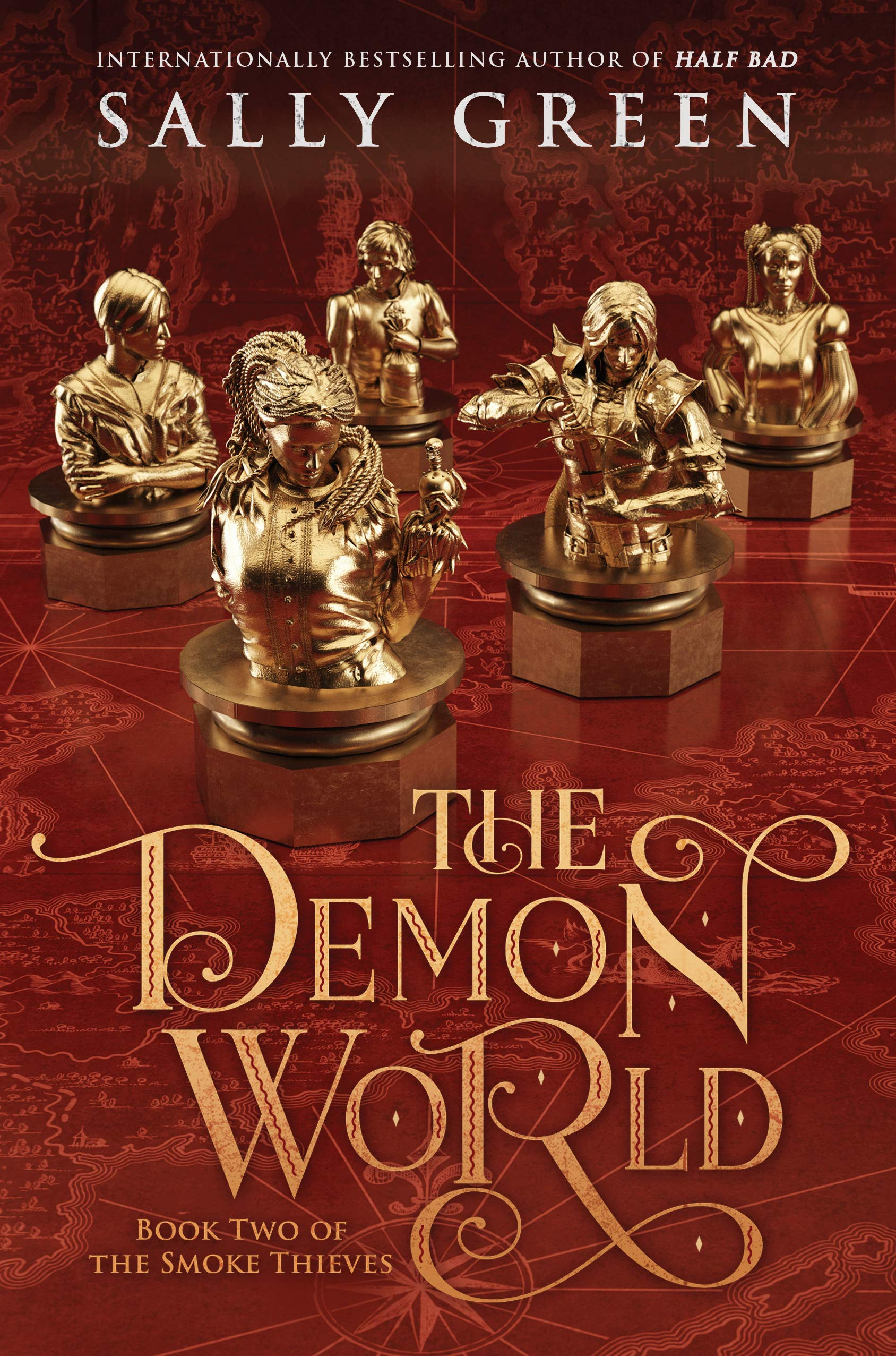 Title:  The Demon World (The Smoke Thieves #2) , Author: Sally Green, Publisher: Viking Books for Young Readers, Publish Date: August 6, 2019; Genres + Tags: YA, Young Adult, Fantasy, Romance, YA Fantasy Romance, Royalty, Demons