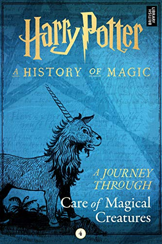 """Title:  Harry Potter: A Journey Through Care of Magical Creatures , Author: J.K. Rowling, Publisher: Pottermore Publishing, Publish Date: August 22, 2019; Genres + Tags: YA, Young Adult, YA Fantasy, Harry Potter, eBook, Magic, Harry Potter Textbook, Harry Potter """"Non-Fiction"""""""