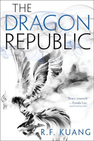 Title:  The Dragon Republic (The Poppy War #2) , Author: R.F. Kuang, Publisher: Harper Voyager, Publish Date: August 8, 2019; Genres + Tags: Adult, Fantasy, Adult Fantasy, Dragons, China, 20th Century, Gods, Monsters, The Poppy War sequel