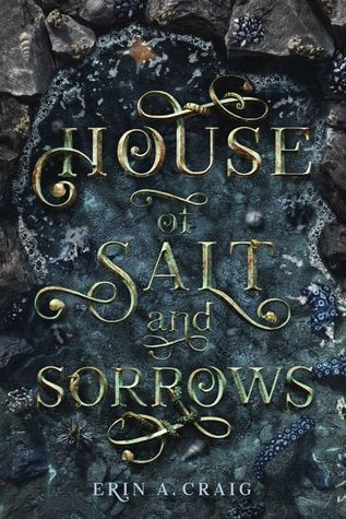 Title:  House of Salt and Sorrows , Author: Erin A. Craig, Publisher: Delacorte, Publish Date: August 6, 2019; Genres + Tags: YA, Young Adult, Fantasy, Romance, Retellings, YA Fantasy Romance Retelling, Twelve Dancing Princesses