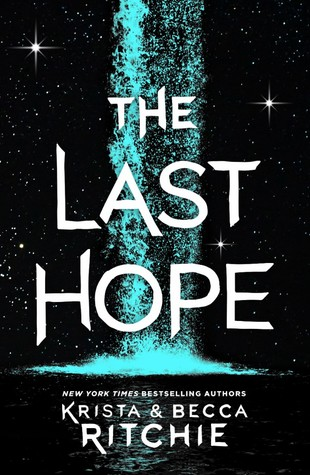 Title:  The Last Hope (The Raging Ones #2) , Author: Krista Ritchie & Becca Ritchie, Publisher: Wednesday Books, Publish Date: August 13, 2019; Genres + Tags: YA, NA, Young Adult, New Adult, Fantasy, Science Fiction, Sci-Fi, Sci-Fi/Fantasy, Romance, LGBT, YA Sci-Fi/Fantasy Romance LGBT, MM Romance