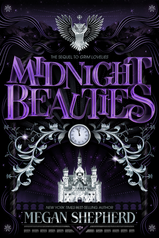 Title:  Midnight Beauties , Author: Megan Shepherd, Publisher: Houghton Mifflin Harcourt Books for Young Readers, Publish Date: August 13, 2019; Genres + Tags: YA, Young Adult, Fantasy, Fairy Tale, Folklore, Urban Fantasy, YA Fantasy Folklore