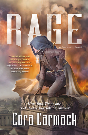Title:  Rage (Stormheart #2) , Author: Cora Carmack, Publisher: Tor Teen, Publish Date: August 27, 2019; Genres + Tags: YA, Young Adult, Fantasy, Romance, YA Fantasy Romance
