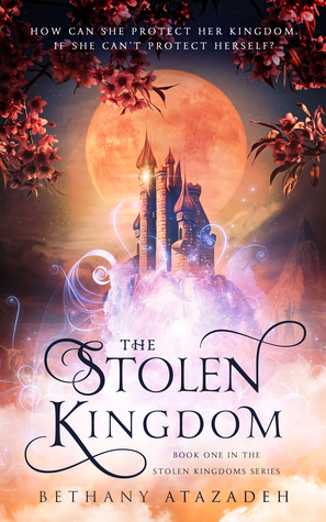 Title:  The Stolen Kingdom: An Aladdin Retelling (The Stolen Kingdom #1) , Author: Bethany Atazadeh, Publisher: Grace House Press, Publish Date: August 20, 2019; Genres + Tags: YA, Young Adult, Fantasy, Fairy Tale, Retellings, YA Fairy Tale Retelling, Aladdin Retelling