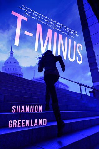 Title:  T-Minus , Author: Shannon Greenland, Publisher: Entangled Teen, Publish Date: August 6, 2019; Genres + Tags: YA, Young Adult, Mystery, Thriller, Suspense, YA Thriller, YA Mystery, YA Suspense