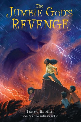 Title:  The Jumbie God's Revenge , Author: Tracey Baptiste, Publisher: Algonquin Young Readers, Publish Date: September 3, 2019; Genres + Tags: Middle Grade, Childrens, MG, Fantasy, Mythology, MG Mythology, MG Fantasy, The Jumbies series