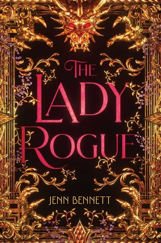 Title:  The Lady Rogue , Author: Jenn Bennett, Publisher: Simon Pulse, Publish Date: September 3, 2019; Genres + Tags: Young Adult, YA, Fantasy, Historical Fiction, Romance, Vampires, YA Historical Fantasy, YA Historical Romance, Vlad the Impaler, Dracula