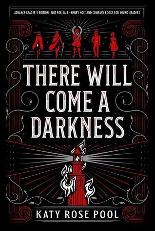 Title:  There Will Come a Darkness (The Age of Darkness #1) , Author: Katy Rose Pool, Publisher: Henry Holt and Co., Publish Date: September 3, 2019; Genres + Tags: Young Adult, YA, Fantasy, High Fantasy, YA Fantasy, LGBT