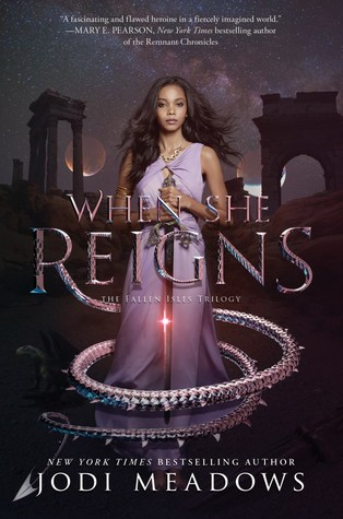 Title:  When She Reigns (Fallen Isles #3) , Author: Jodi Meadows, Publisher: Katherine Tegen Books, Publish Date: September 10, 2019; Genres + Tags: Young Adult, YA, Fantasy, High Fantasy, Romance, YA Fantasy, YA Fantasy Romance, Dragons, Cover Art Love