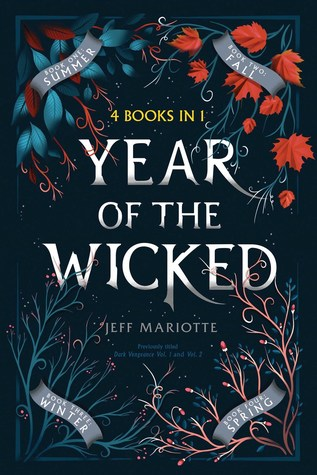 Title:  Year of the Wicked: Summer; Fall; Winter; Spring , Author: Jeff Mariotte, Publisher: Simon Pulse, Publish Date: September 3, 2019; Genres + Tags: Young Adult, YA, Fantasy, Paranormal, Romance, YA Fantasy, YA Paranormal, YA Paranormal Romance, Witches, Fall Reads, Autumn Reads