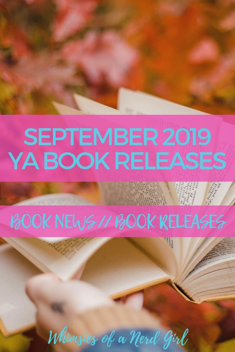September YA Book Releases 2019, Monthly Book Releases, September Most Anticipated Reads, Most Anticipated Reads of September, September Book Releases, YA Book Releases, YA Books