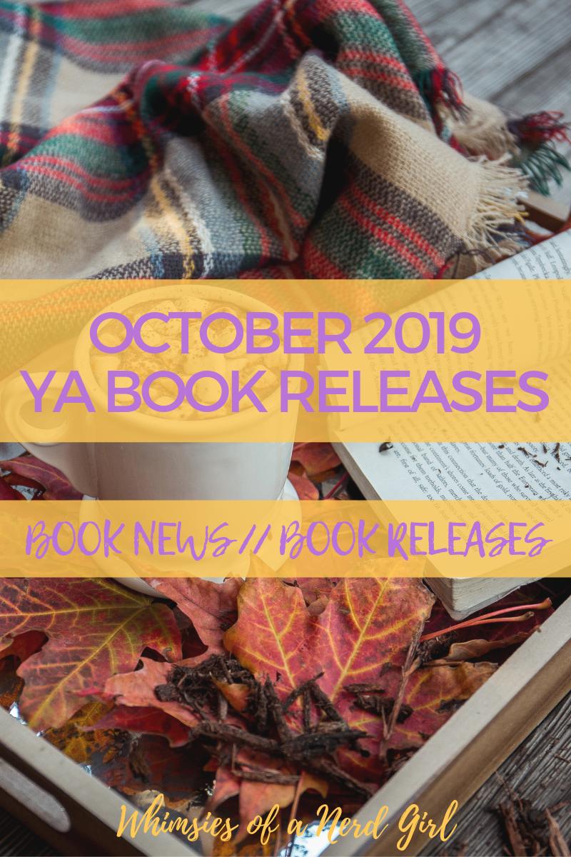 October YA Book Releases 2019, October Most Anticipated Reads, October Most Anticipated YA Reads, October Releases, October YA Releases, Fall Reads, Autumn Reads, October New YA Book Releases